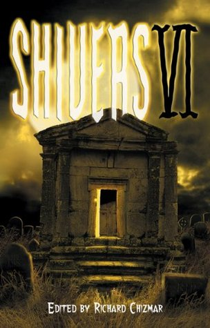 Shivers VI by Richard Chizmar