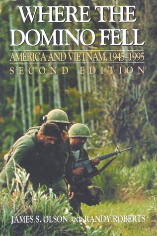 Where the Domino Fell: America and Vietnam, 1945 to 1995