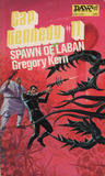Spawn of Laban (Cap Kennedy, #11)