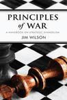 Principles of War: Thoughts on Strategic Evangelism