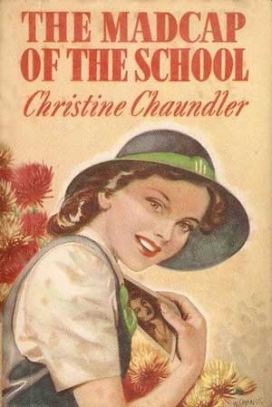 The Madcap of the School by Christine Chaundler