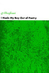 I Made My Boy Out of Poetry (eBook)