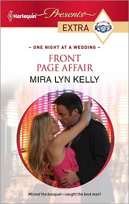 Front Page Affair by Mira Lyn Kelly