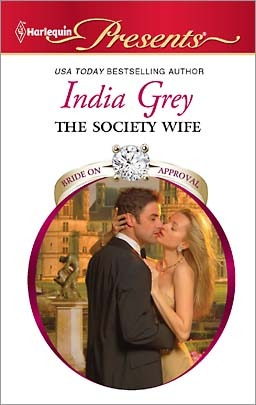 The Society Wife (Harlequin Presents)  - India Grey
