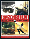 Feng Shui: Mind & Body, Spirit & Home