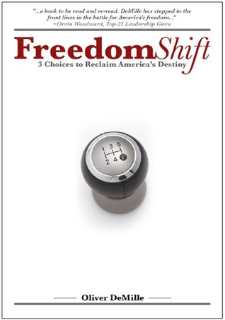 FreedomShift: 3 Choices to Reclaim America's Destiny