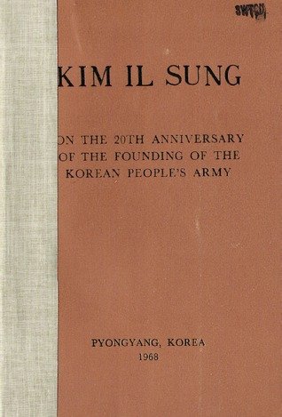 On the 20th Anniversary of the Founding of the Korean People's Army