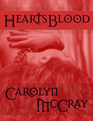 HeartsBlood (Praxis: Blood Magic #1)