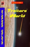Traitors' World (Agents of ISIS,#7)