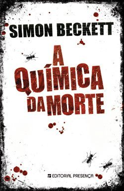 A Química da Morte (David Hunter, #1)