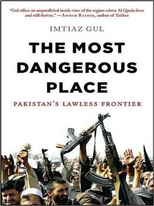 The Most Dangerous Place: Pakistan