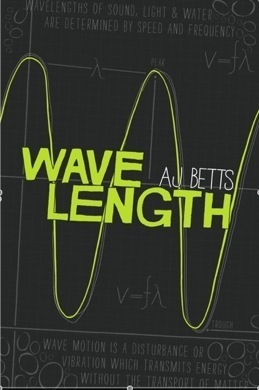 Wave Length by A.J. Betts