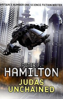 Judas Unchained (Commonwealth Saga) - Peter F. Hamilton