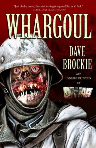 Whargoul by Dave Brockie