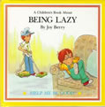 Being Lazy (Help Me Be Good)