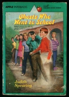 Ghosts Who Went to School by Judith Spearing