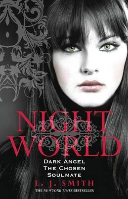 Dark Angel, The Chosen, and Soulmate by L.J. Smith