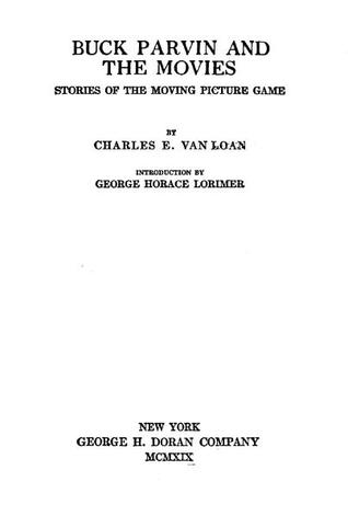 Buck Parvin and the Movies: Stories of the Moving Picture Game