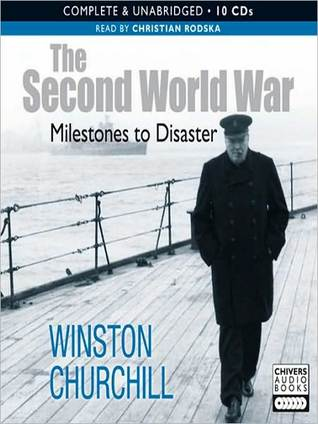 Milestones to Disasters: The Second World War (Condensed) Series, Book 1