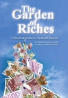 The Garden of Riches: A Practical Guide to Financial Success