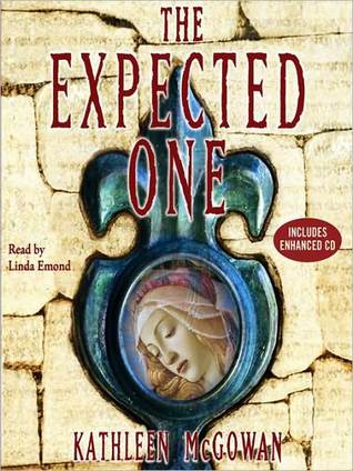 The Expected One: A Novel