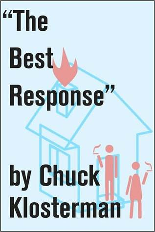 """""""The Best Response"""" by Chuck Klosterman"""