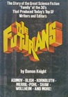 The Futurians by Damon Knight