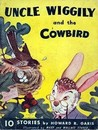 Uncle Wiggily and the Cowbird