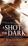 A Shot in the Dark (Jesse James Dawson, #2)