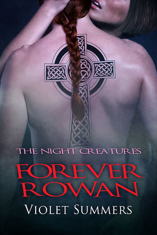 Forever Rowan (Night Creatures,#2)