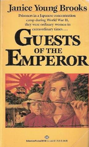 Guests of the Emperor by Janice Young Brooks
