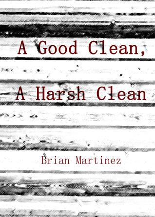 A Good Clean, A Harsh Clean