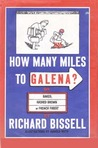How Many Miles to Galena?