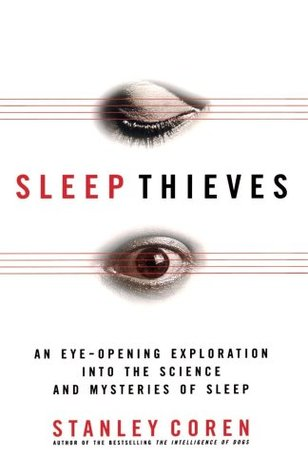 Sleep Thieves by Stanley Coren