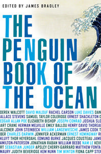 The Penguin Book Of The Ocean by James  Bradley