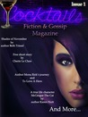 Cocktails Fiction and Gossip Magazine Vol. 1