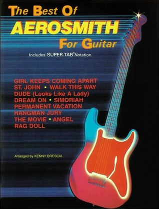 The Best of Aerosmith for Guitar: Includes Super Tab Notation [With Includes Super-Tab Notation]
