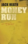 Money Run (Ashley Arthur, #1)