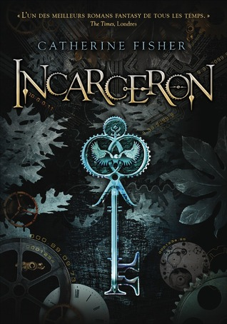 Incarceron (Incarceron, #1)