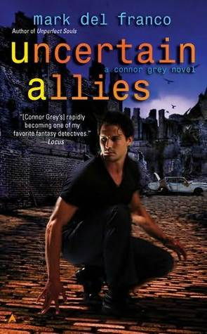 Uncertain Allies (Connor Grey, #5)