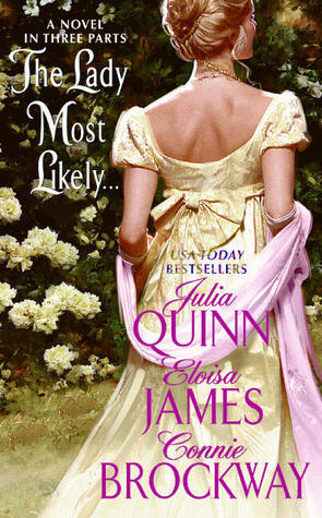 The Lady Most Likely...: A Novel in Three Parts