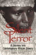 Get Silent Terror: A Journey into Contemporary African Slavery DJVU by Samuel Cotton