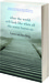 What the World Will Look Like When All the Water Leaves Us (Paperback)