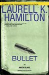 Bullet by Laurell K. Hamilton