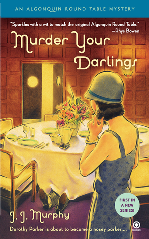 Murder Your Darlings (Algonquin Round Table Mystery #1)