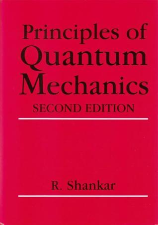 Principles of Quantum Mechanics (Hardcover) by Ramamurti Shankar