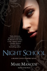 Night School by Mari Mancusi