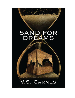 Sand for Dreams by V.S. Carnes