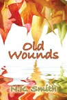 Old Wounds by N.K. Smith