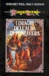 I draghi dell'alba di primavera by Margaret Weis